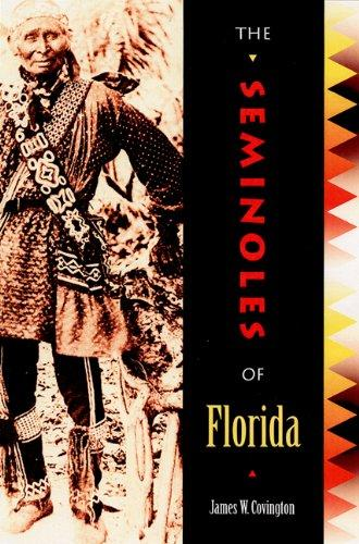 The Seminoles of Florida by James W. Covington (review)