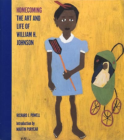 Homecoming: The Art and Life of William H. Johnson by Richard J. Powell (Review)