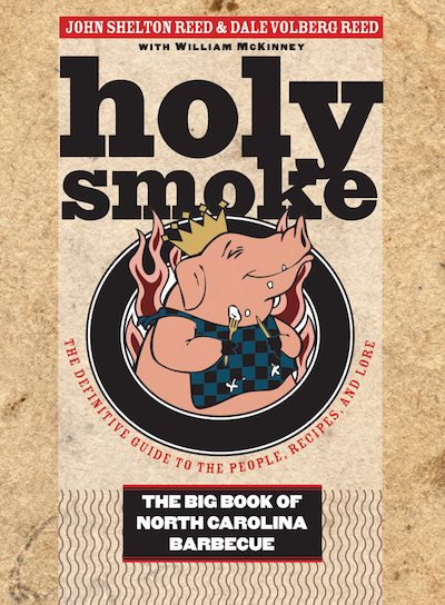 Holy Smoke by John Shelton Reed and Dale Voleberg Reed (Review)