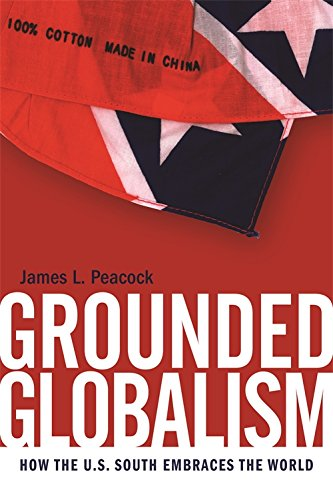 Grounded Globalism by James L. Peacock (Review)