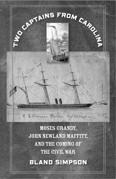 Maffitt, May 1861–September 1862: An excerpt from Two Captains from Carolina: Moses Grandy, John Newland Maffitt, and the Coming of the Civil War