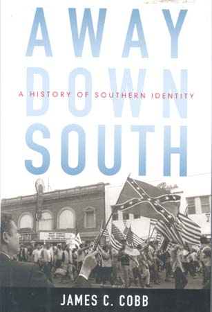 Away Down South: A History of Southern Identity (Review)