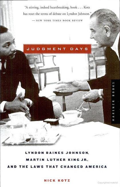 Judgment Days: Lyndon Baines Johnson, Martin Luther King Jr., and the Laws that Changed America (Review)