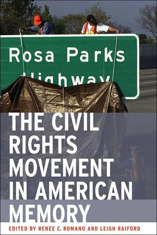 The Civil Rights Movement in American Memory (Review)