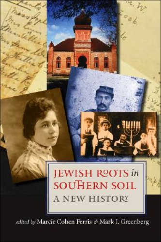 Jewish Roots in Southern Soil: A New History (Review)