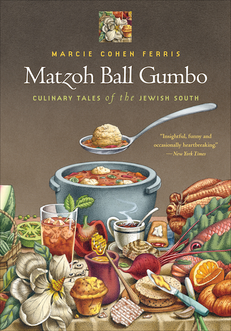 Matzoh Ball Gumbo: Culinary Tales of the Jewish South by Marcie Cohen Ferris (Review)
