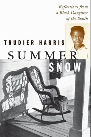 Summer Snow: Reflections from a Black Daughter of the South (Review)