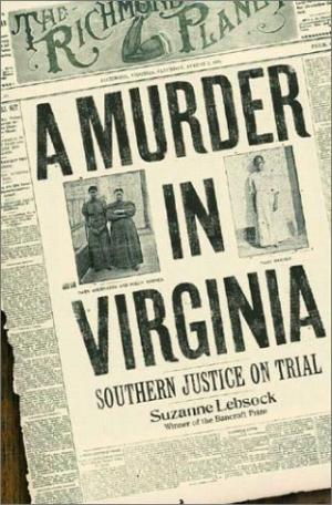 A Murder in Virginia: Southern Justice on Trial (Review)