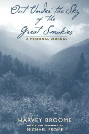 Out Under the Sky of the Great Smokies: A Personal Journal by Harvey Broome (Review)