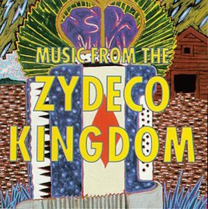 Love Songs, and: Music From the Zydeco Kingdom, and: Let's Go!, and: Sam's Big Rooster (Review)