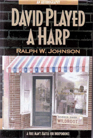 David Played a Harp: A Free Man's Battle for Independence (Review)