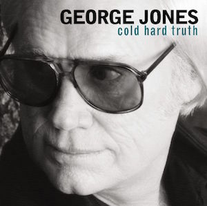George Jones: The Cold Hard Truth (Music Review)
