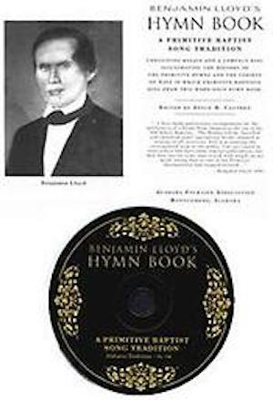 Benjamin Lloyd's Hymnbook, and: The Pleasant Hill Singers Songs of the Shaker West (Music Review)
