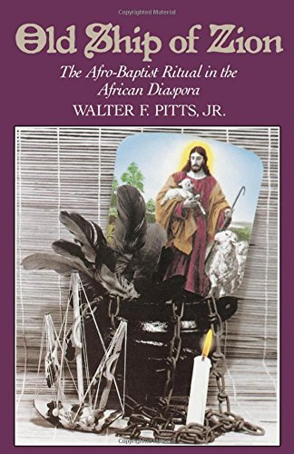 The Old Ship of Zion: The Afro-Baptist Ritual in the African Diaspora by Walter F. Pitts (Review)