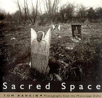 Sacred Space: Photographs from the Mississippi Delta by Tom Rankin (Review)