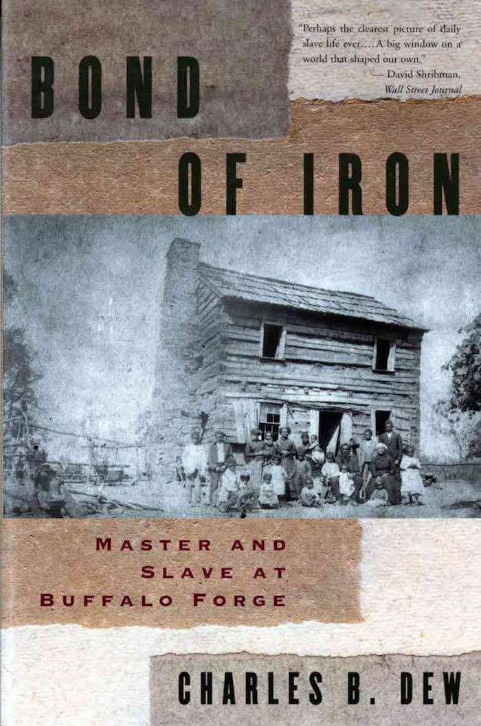 Bond of Iron: Master and Slave at Buffalo Forge by Charles B. Dew (review)