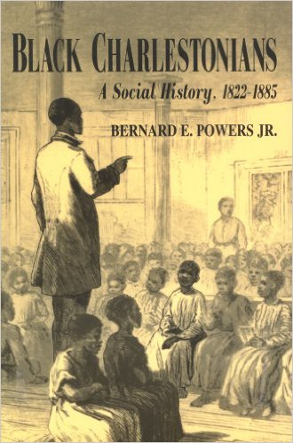 Black Charlestonians: A Social History, 1822-1885 by Bernard E. Powers (Review)