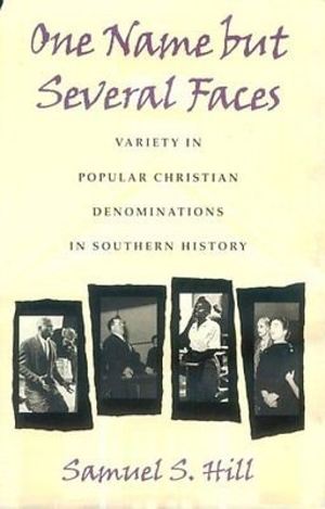 One Name but Several Faces: Variety in Popular Christian Denominations in Southern History (Review)