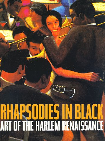 Rhapsodies in Black: Art of the Harlem Renaissance, An Exhibition at the Corcoran Gallery of Art in Washington