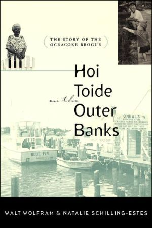 Hoi Toide on the Outer Banks by Walt Wolfram and Natalie Schilling-Estes (Review)
