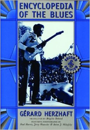 Encyclopedia of the Blues by Gérard Herzhaft, translated from the French by Brigitte Debord (Review)