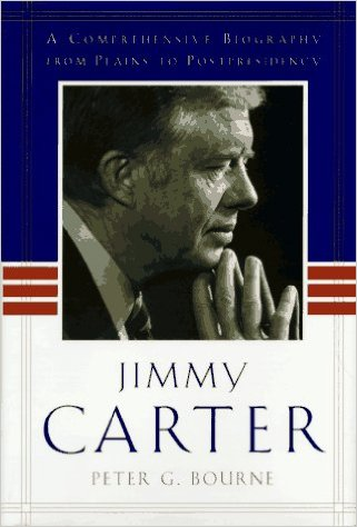 Jimmy Carter: A Comprehensive Biography from Plains to Postpresidency by Peter G. Bourne and Jimmy Carter: American Moralist by Kenneth E. Morris (Review)