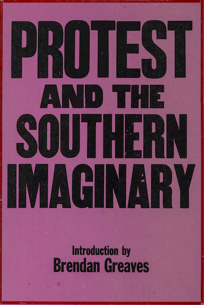 Protest and the Southern Imaginary