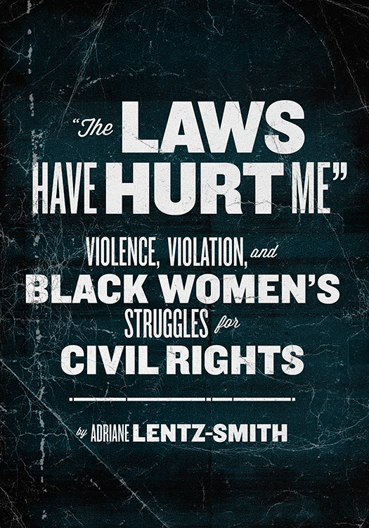 """""""The Laws Have Hurt Me"""""""
